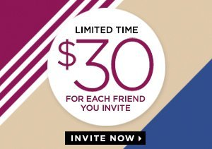 LIMITED TIME: GET $30 FOR EACH FRIEND