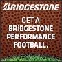 Bridgestone Get a Bridgestone Performance Football