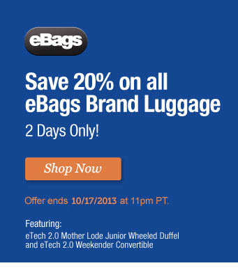 Save 20% on all eBags Brand Luggage. Shop Now.