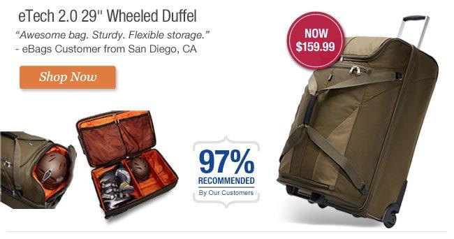 eTech 2.0 29 inch Wheeled Duffel. Get it Now.