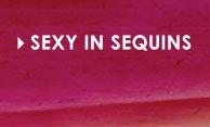 Shop Sexy Sequins