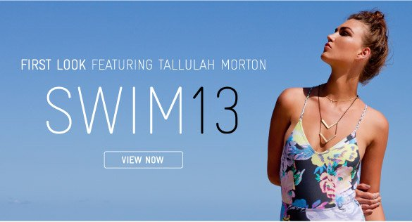 First Look: Swim13 Feat. Tallulah Morton
