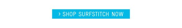 Shop SurfStitch Now