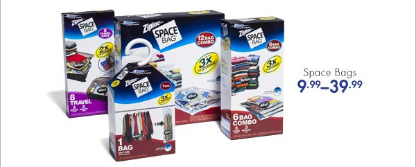 Space Bags 9.99-39.99