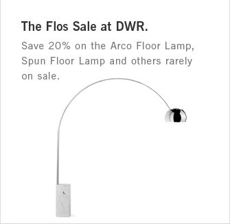 The Flos Sale at DWR. Save 20% on the Arco Floor Lamp, Spun Floor Lamp and others rarely on sale.
