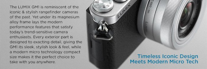 Adorama - The Lumix GM1 is reminiscent of the iconic & stylish rangefinder cameras of the past.