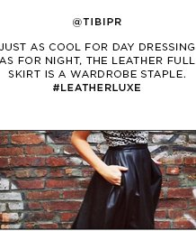 Just as cool for day dressing as for night, the leather full skirt is a wardrobe staple. Shop #LEATHERLUXE looks >
