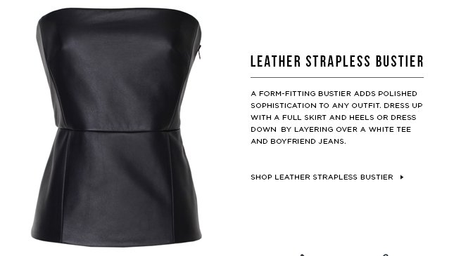 Shop Leather Strapless Bustier >