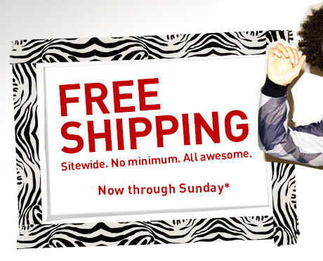 FREE SHIPPING Now Through Sunday*