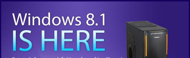 WINDOWS 8.1 IS HERE. Get ready for a new definition of user-friendliness in the long-awaited Microsoft Windows 8.1 upgrade!