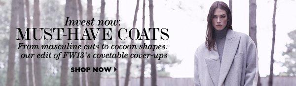Must-have coats SHOP NOW