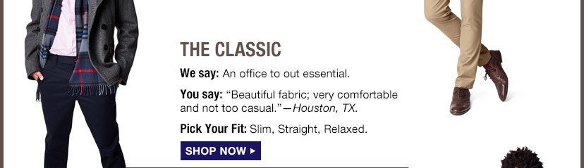 THE CLASSIC | SHOP NOW