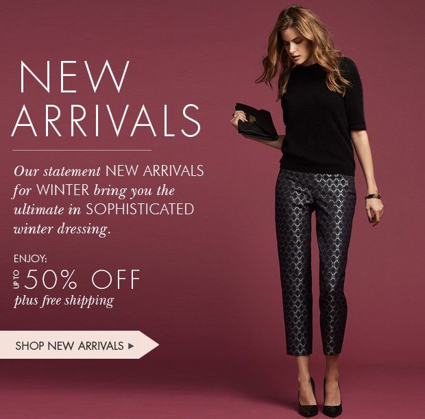 Download Images:  Shop Our New Arrivals with Up to 50% off and free shipping and returns