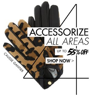 ACCESSORIES - UP TO 55% OFF