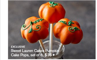 EXCLUSIVE - Sweet Lauren Cakes Pumpkin Cake Pops, set of 6, $35