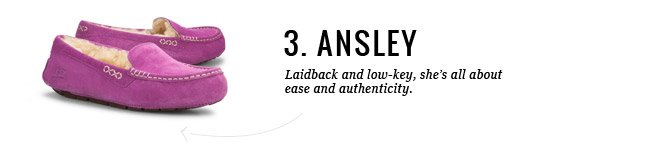 3. ANSLEY - Laidback and low-key, she's all about ease and authenticity.