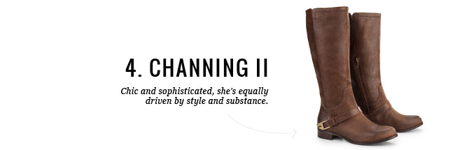 4. CHANNING II - Chic and sophisticated, she's equally driven by style and substance.
