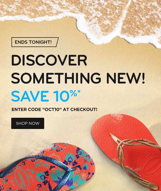 Ends Tonight! Discover Something New! Save 10%* - Enter Code OCT10 At Checkout! Shop Now