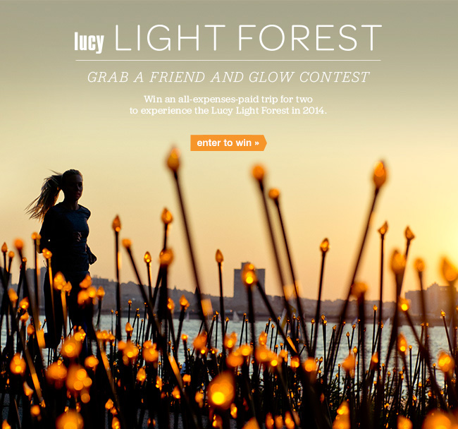 lucy LIGHT FOREST GRAB A FRIEND AND GLOW CONTEST. enter to win