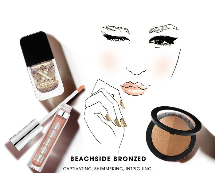 BEACHSIDE BRONZED. Captivating, shimmering, intriguing.