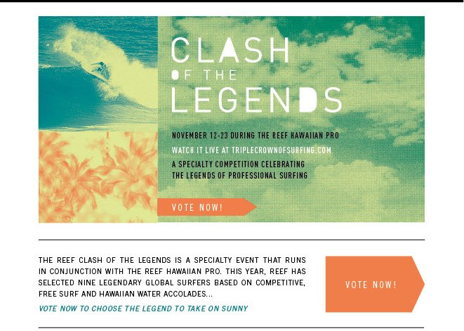 Get Your Vote! You Decide Reef 2013 Clash of the Legends Lineup