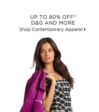 Up To 80% Off* D&G And More