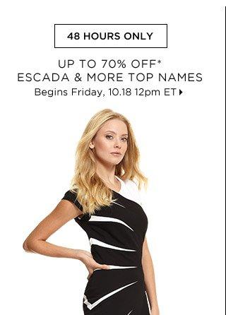 Up To 70% Off* Escada & More Top Names...Shop Now