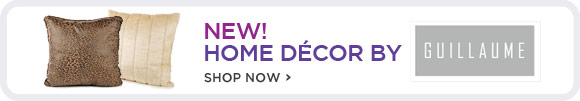 NEW! Home Decor by Guillaume - Shop Now!