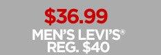 $36.99 MEN'S LEVI'S REG. $40