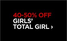 40-50% OFF GIRLS' TOTAL GIRL ›
