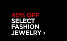 40% OFF SELECT FASHION JEWELRY ›