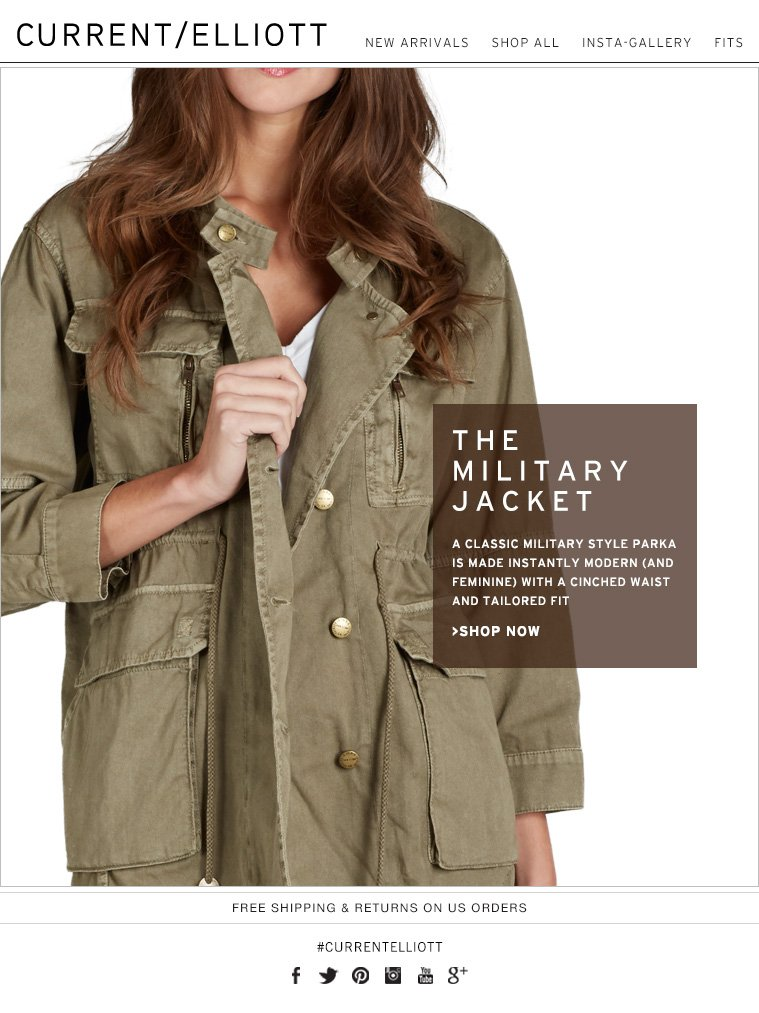 THE MILITARY JACKET A CLASSIC MILITARY STYLE PARKS IS MADE INSTANTLY MODERN (AND FEMININE) WITH A CINCHED WAIST AND TAILORED FIT