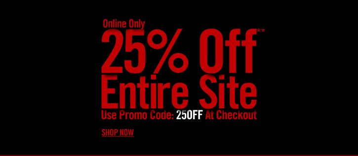 ONLINE ONLY - 25% OFF** ENTIRE SITE