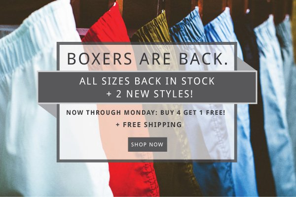 Boxers are back!