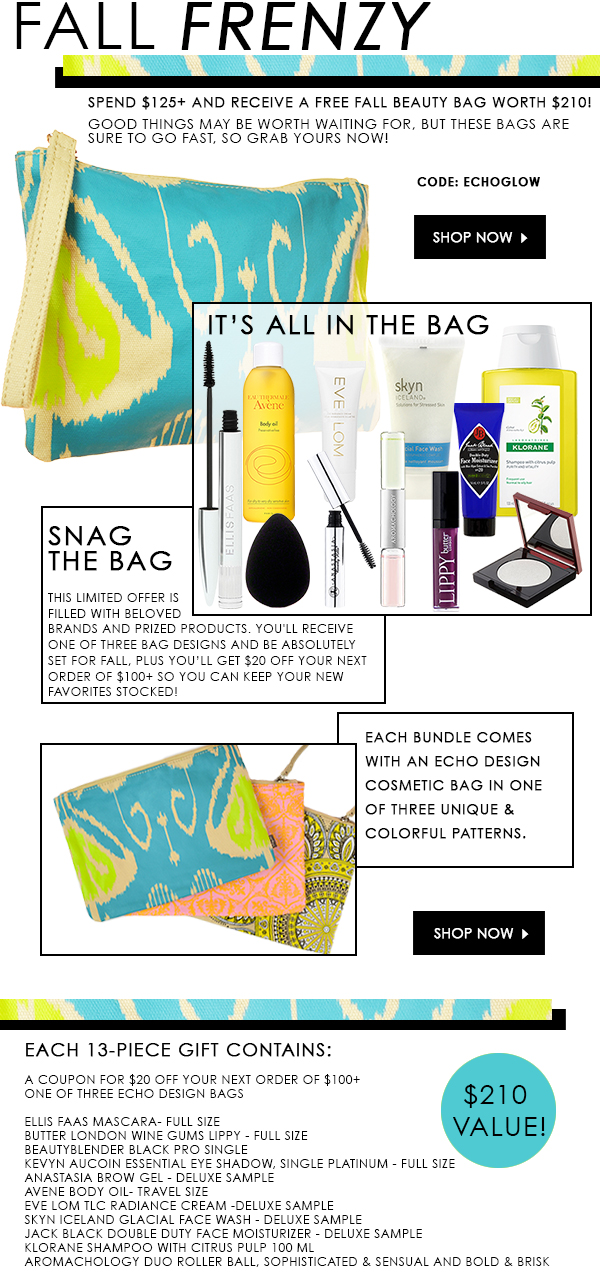 Get your $210 beauty bag gift when you spend $125 storewide!