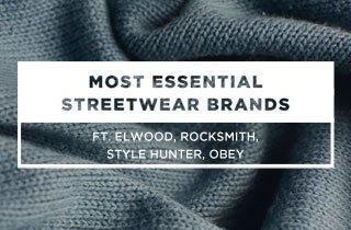 Most Essential Streetwear Brands