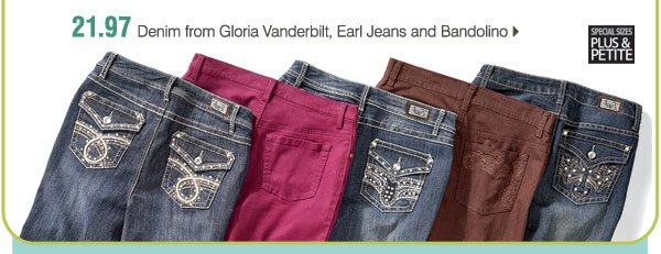 21.97 Denim from Gloria Vanderbilt, Earl Jeans and Bandolino