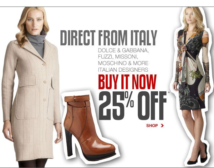 Always Free Shipping With purchase of $100 or more*  Direct from Italy Dolce & gabbana,  fuzzi, missoni,  moschino & more  italian designers BUY IT NOW 25% OFF* SHOP  SHOP THE STORE & ONLINE... Fall sale 25% TO 40% off EVERYTHING*  Online, Insider Club Members must be signed in and Loehmann's price reflects Insider Club Diamond or Gold Member savings.  sale not valid on sample sale and select special events.  *25% to 40% off a regular priced purchase PROMOTIONAL OFFER is VALID now thru 10/21/13 UNTIL THE CLOSE OF REGULAR BUSINESS HOURS IN STORE or thru 10/22/13 until 2:59am et online. cannot be combined with insider club membership discount. clearance OFFERs are VALID for a limited time in store and online. Free shipping offer applies on orders of $100 or more, prior to sales tax and after all applicable discounts, only for standard shipping to one single address in the Continental US per order. In  store, 25% to 40% off a regular priced purchase and clearance offers will be taken at register. In store, colored sticker indicates clearance price. Online, enter promo code FALL25 at checkout and receive 25% to 40% off a regular priced purchase discount. Online, no promo code required for clearance discounts, prices are as marked. 25% to 40% off a regular priced purchase not valid on clearance. Blue clearance offer not valid on dresses, handbags and small leather. Offers not valid on previous  purchases and excludes hair care products, the purchase of Gift Cards and Insider Club Membership fee. Cannot be used in conjunction with employee discount, any other coupon or promotion. In store, only 10% will be taken on Chanel, Gucci, Hermes, D&G, Valentino & Ferragamo watches; all designer jewelry in department 28 and all designer handbags in department 11 with the exception of Furla & La Bagagerie; no discount will be taken online. Discount may not be applied towards taxes, shipping &  handling. Returns and exchanges are subject to Returns/Exchange Policy Guidelines. Quantities are limited, exclusions may apply and selection will vary by store and at loehmanns.com. Please see sales associate or loehmanns.com for details. Featured items subject to availability. Void in states where prohibited by law, no cash value except where prohibited, then the cash value is 1/100. 2013  †Standard text message & data charges apply. Text STOP to opt out or HELP for help. For the terms and conditions of the Loehmann's text message program, please visit http://pgminf.com/loehmanns.html or call 1-877-471-4885 for more information. As a Loehmann's E-mail Insider, you're entitled to receive e-mail advertisements from us. If you no longer wish to receive our e-mails,  PLEASE CLICK HERE, call 1-888-236-4995 or write to Loehmann's Customer Service Dept., 2500 Halsey Street, Bronx, NY 10461.