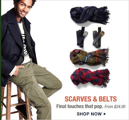 SCARVES & BELTS | SHOP NOW