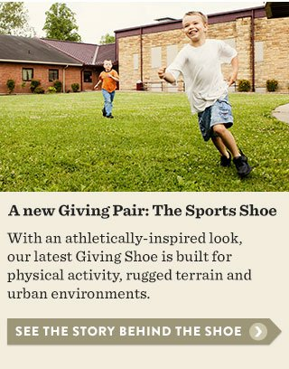 A new Giving Pair: The Sports Shoe - see the story behind the shoe
