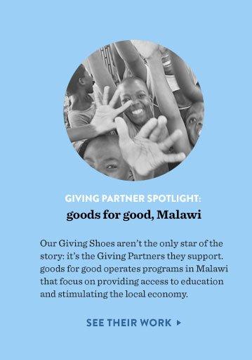 Giving Partner spotlight: goods for good, Malawi. See their work