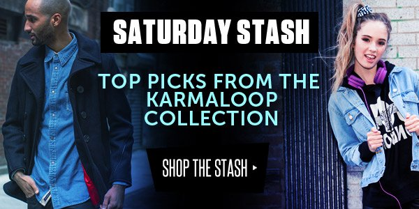 Saturday Stash: Karmaloop's Top Picks for the Weekend
