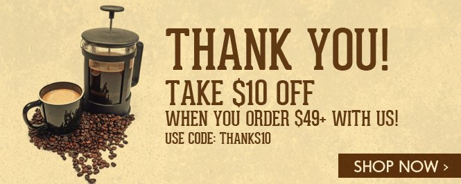 Claim your $10 credit when you order $49+ - and use code: THANKS10
