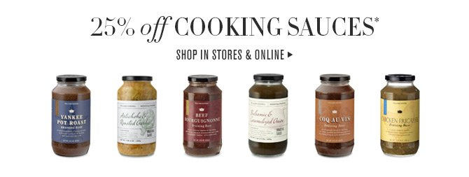 25% off COOKING SAUCES* - SHOP IN STORES & ONLINE