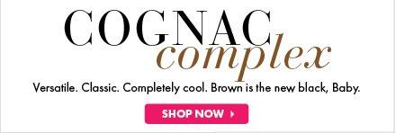 Cognac Complex. Shop Now.