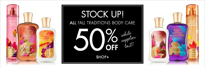 All Fall Traditions Body Care - 50% Off