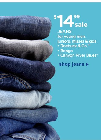 Sale $14.99 | JEANS for young men, juniors, misses & kids | Roebuck & Co.™ | Bongo | Canyon River Blues® | Shop Jeans