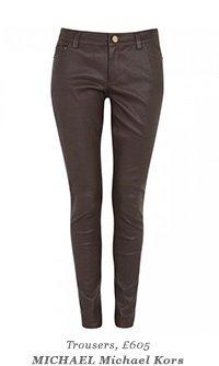 Trousers, £605 - MICHAEL Michael Kors