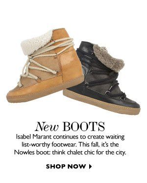 NEW BOOTS. SHOP NOW