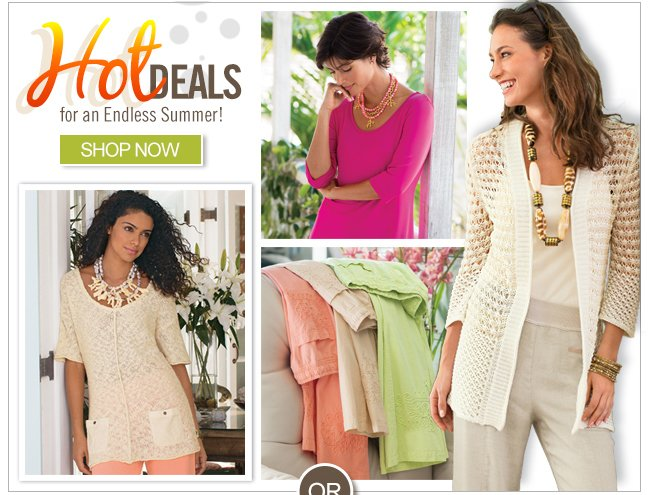 Hot deals for an endless summer! Shop Now.